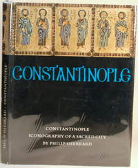 CONSTANTINOPLE Iconography of a Sacred City
