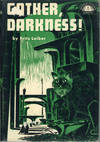 GATHER, DARKNESS! ... Foreword by Groff Conklin
