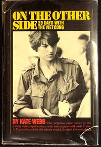 On the Other Side 23 Days with the Viet Cong