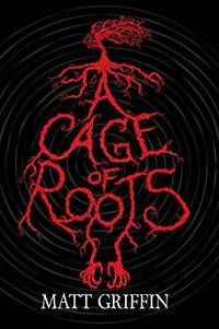 A Cage of Roots: Book 1 in the Ayla Trilogy
