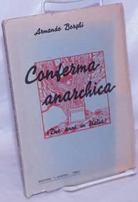 image of Conferma Anarchica (Due anni in italia)