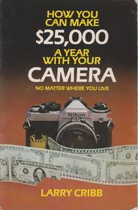 image of How You Can Make $25,000 a Year with Your Camera No Matter Where You Live