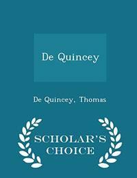 de Quincey   Scholar's Choice Edition