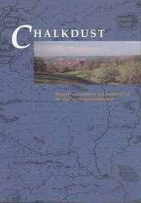 Chalkdust: Thoughts on Salisbury and Its District at the Start of the New Millennium