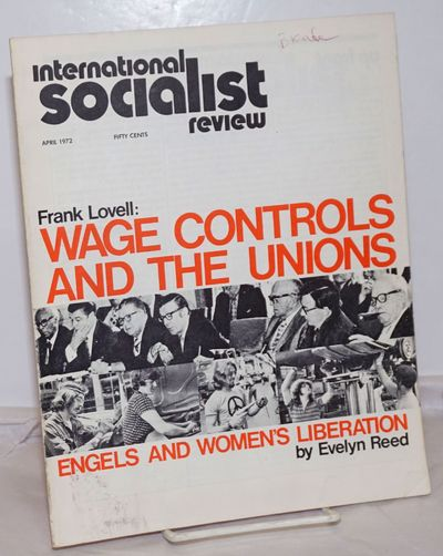 New York: International Socialist Review Publishing Association, 1972. Magazine. One issue, 8.5x11 i...