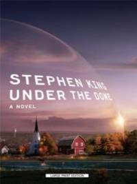 Under the Dome (Thorndike Core) by Stephen King - Hardcover - 2009-01-07 - from Books Express and Biblio.com