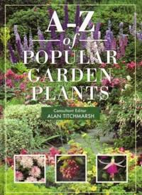 A-Z of Popular Garden Plants