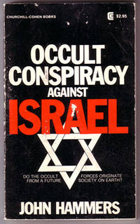 Occult Conspiracy Against Israel