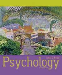 Psychology Ninth Edition David G. Meyers High School Printing