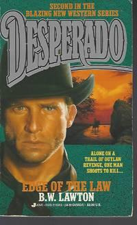 Edge of the Law (Desperado, Book 2)