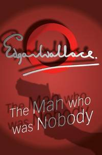 image of The Man Who Was Nobody