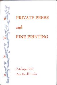 Catalogue no.217/n.d: Private Press and Fine Printing.