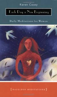 image of Each Day A New Beginning: Daily Meditations for Women (Hazelden Meditations)