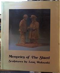 image of Memories of the Shtetl;  Sculptures by Leon Wolowski