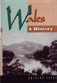 Wales, a History: 2000 Years of Welsh History