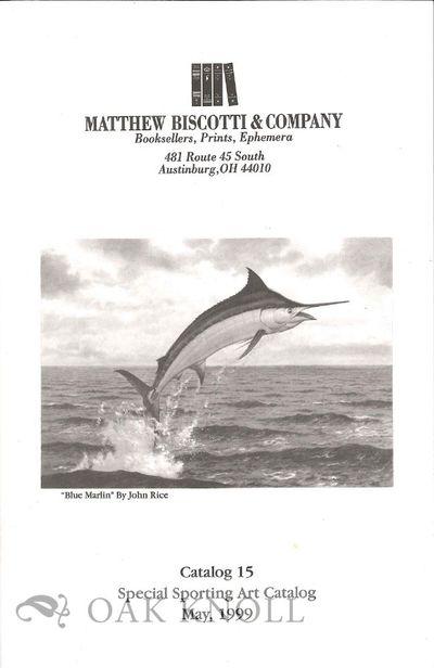 Austinburg, OH: Matthew Biscotti & Company, 1999. self paper wrappers. Biscotti, Matthew. 8vo. self ...