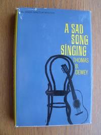 A Sad Song Singing