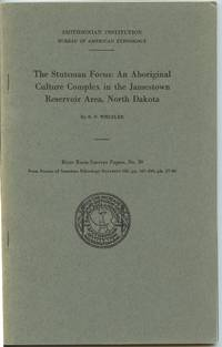 image of The Stutsman Focus: An Aboriginal Culture Complex in the Jamestown Reservoir, North Dakota