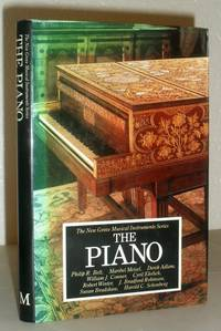 The Piano (The New Grove Musical Instruments Series)