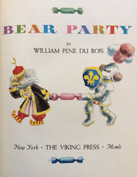 Bear Party by  William Pène DU BOIS - First Edition - 1951 - from Rare Illustrated Books (SKU: 1427)