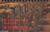 The Terrac - Cotta Army of Qin Shi Huang