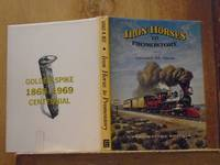 Iron Horses to Promontory, Golden Spike Edition (SIGNED)
