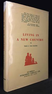 Living in a New Country; a Study on the Integration of Immigrants into the Life of Their New Country
