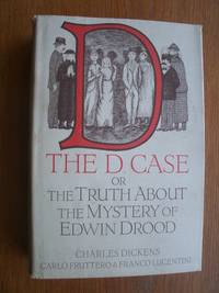 The D Case or The Truth About The Mystery of Edwin Drood