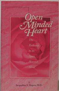 image of Open Minded Heart: Pathway to an Open Hearted Mind