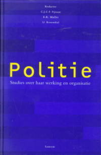 Politie. Studies over haar werking en organisatie