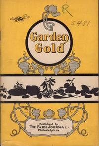 Garden Gold And How to Get It Out of a Square Rod or a Square Acre