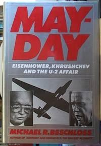 image of Mayday; Eisenhower, Khrushchev and the U-2 Affair