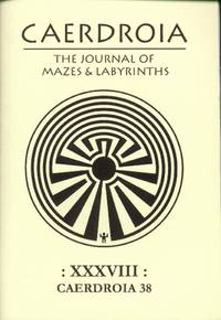 image of Caerdroia: The Journal of Mazes & Labyrinths  :XXXVIII: Caerdroia 38