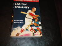 LEGION TOURNEY by Wilfred McCormick - Hardcover - Early - 1948 - from Masons' Books and Biblio.com