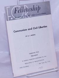 image of Communism and civil liberites. Reprinted from Fellowship, a monthly magazine published by the Fellowship of Reconciliation