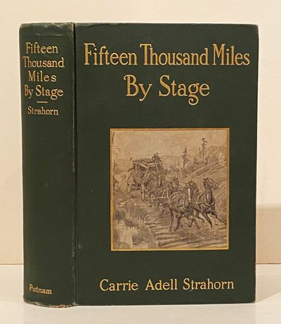 Fifteen Thousand Miles By Stage (SIGNED)