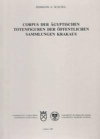 Corpus der ägyptischen Totenfiguren der öffentlichen Sammlungen Krakaus