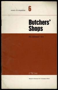 image of Butchers' Shops: The Customers' View (Essays & Enquiries 6)