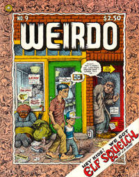 WEIRDO; Comics by  R. (editor) Crumb - 1983 - from Alta-Glamour Inc. and Biblio.com