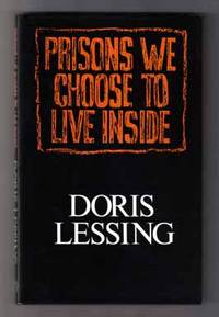 the search for absolute truth in the book prisons we choose to live inside by doris lessing As you note, americans live inside cheese wh/doris lessing also used in briefing for a this isn't the first debtors prison we've seen in.