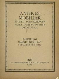 ANTIKES MOBILIAR: 251, Suddeutsche Fayencen Altes Kunstgewerbe Ostasiatica (and) 257, Kunstgewerbliche Antiquitaten Plastiken etc