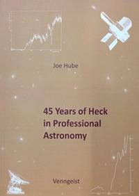 45 Years of Heck in Professional Astronomy
