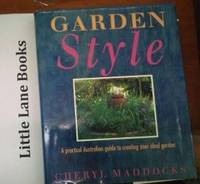 Garden Style by  Cheryl Maddocks - Hardcover - 1990 - from Little Lane Books and Biblio.com