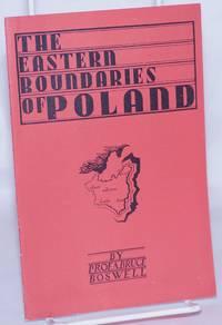 The eastern boundaries of Poland