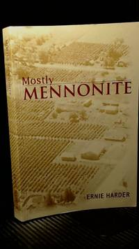 Mostly Mennonite: Stories of Jacob and Mary Harder