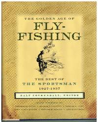 The Golden Age of Fly Fishing