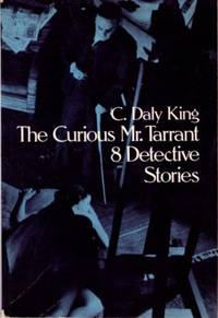 THE CURIOUS MR. TARRANT: 8 DETECTIVE STORIES