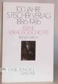 100 JAHRE S. FISCHER, 1886-1986. DAS KLASSISCHE PROGRAMM, EIN LESEBUCH