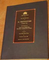 image of Souvenir programme : Royal Gala Performance of Il Trovatore in the presence of Their Royal Highnesses The Prince and Princess of Wales, at the Royal Opera House on 7th June, 1989.