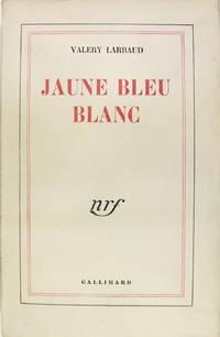 Jaune Bleu Blanc.